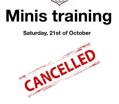 Minis training cancelled this Saturday (Oct 21st)